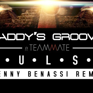 Daddy's Groove feat. Teammate – Pulse (Benny Benassi Remix) [Cover Art]