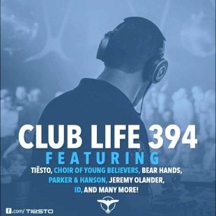 Tiësto's Club Life Podcast 394 – First Hour
