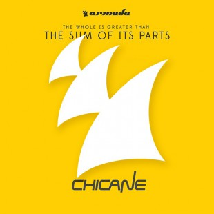 Chicane – The Sum Of Its Parts (Minimix) [OUT NOW]