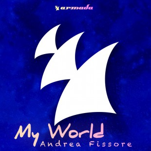 """Andrea Fissore – On Your Mind [Taken from """"My World""""]"""