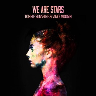 Tommie Sunshine & Vince Moogin – We Are Stars (Extended Mix) [Cover Art]