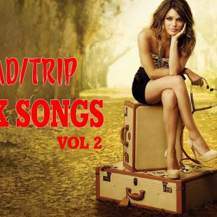 Greatest Road Trip Rock Songs Ever Vol 2 – Best Travel Road Trip Songs – Driving Rock Songs