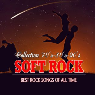 Greatest Top 100 Soft Rock Songs Ever – Best Soft Rock Songs Of All Time