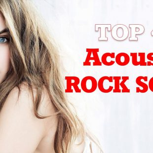 The Best Ever Acoustic Rock Song: The Top 40
