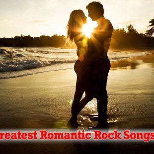 Top 100 Greatest Romantic Rock Songs Of All Time – Best Rock Love Songs Ever