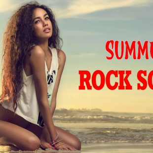 Top Greatest Summer Rock Songs Ever – Best Summer Rock Songs All Time