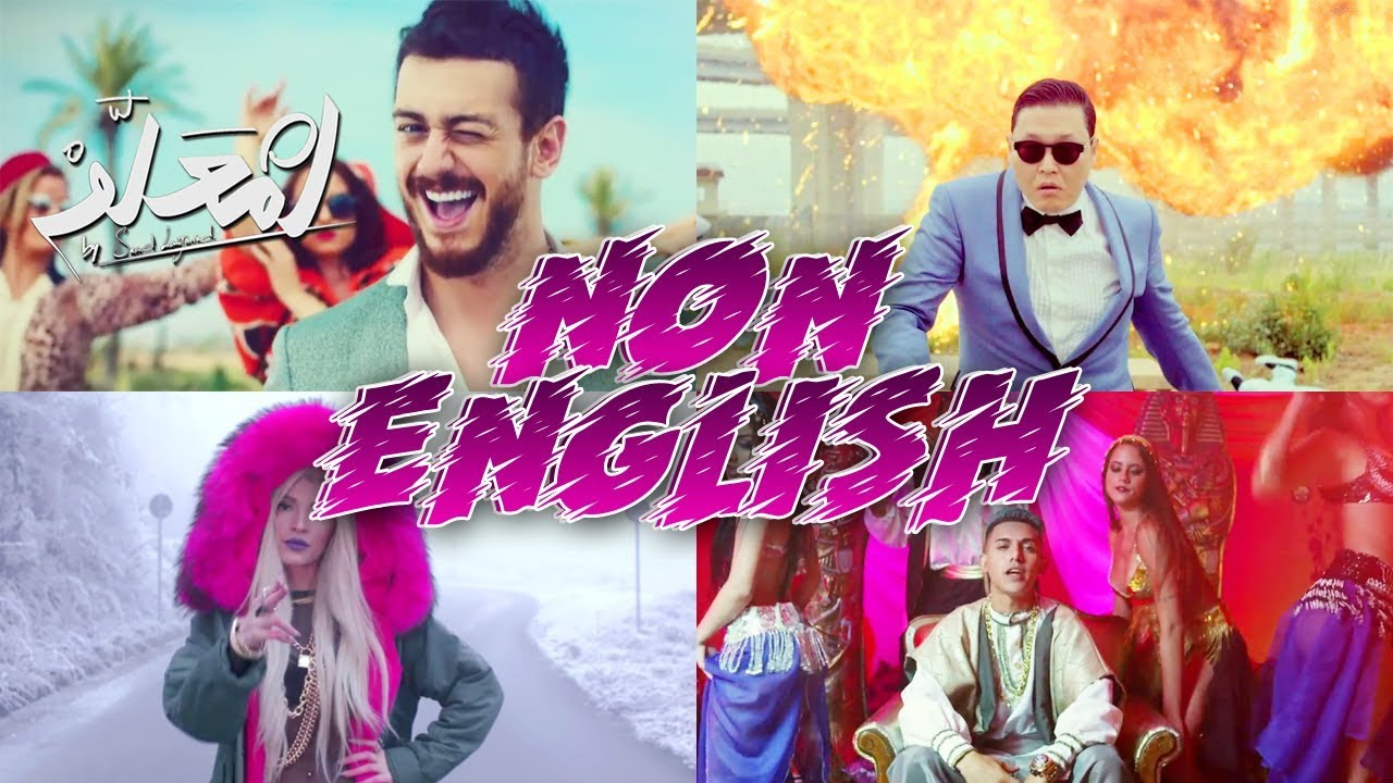 top 100 non english most viewed songs of all time february 2018