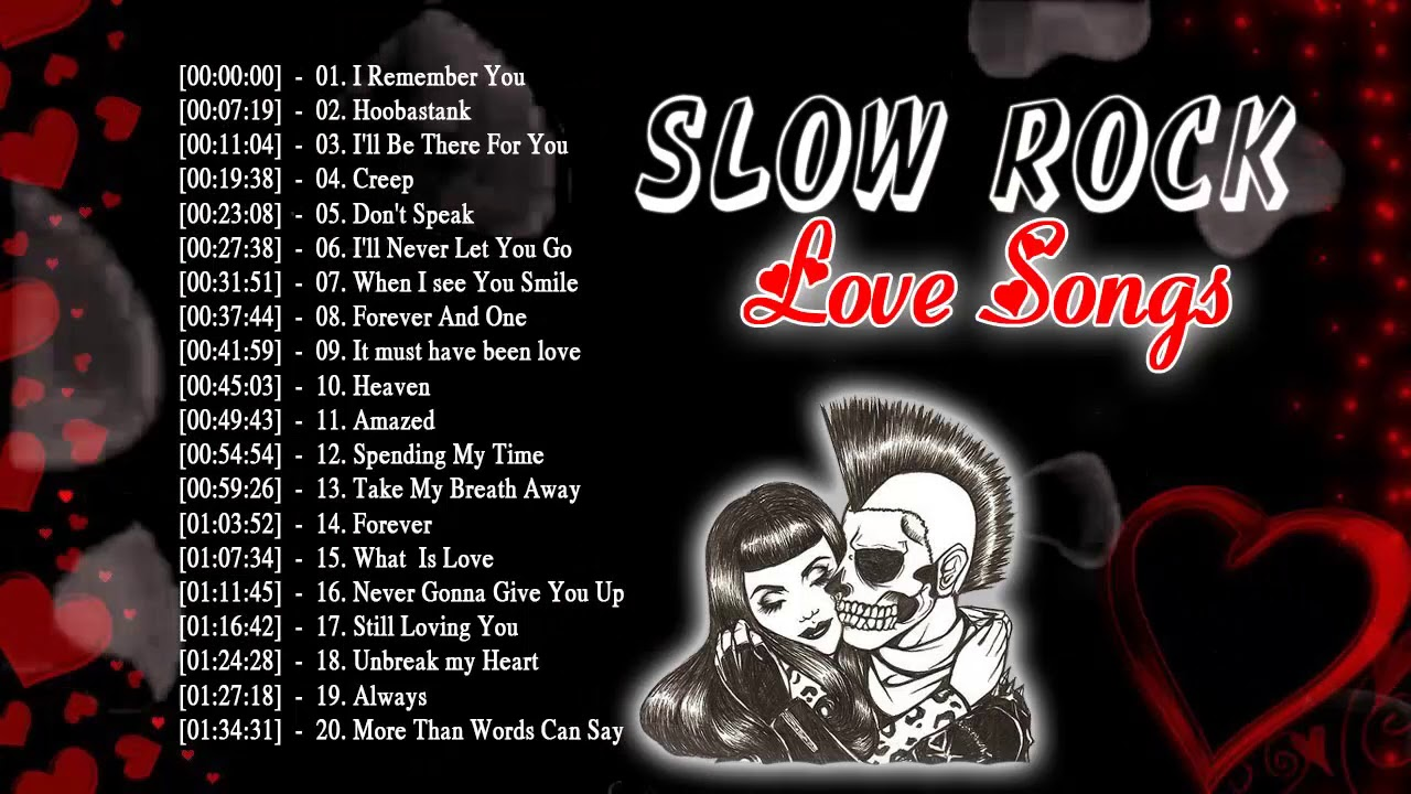 Top 20 Greatest Slow Rock Love Songs Of All Time – Best Of Slow Rock